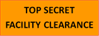 Top Secret Facility Clearance
